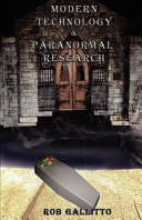 Modern Technology and Paranormal Research