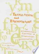 Translation and Ethnography: The Anthropological Challenge of Intercultural Understanding