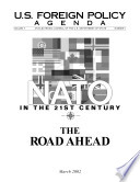 Nato in the 21st Century    the Road Ahead