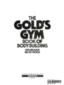 The Gold s Gym Book of Bodybuilding
