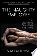 The Naughty Employee  Gay  Discipline  Spanking  First Time