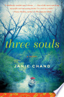 Three Souls by Janie Chang