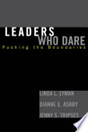 Leaders Who Dare Lead Their Schools Districts Universities And Educational