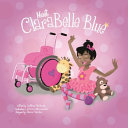 Meet ClaraBelle Blue