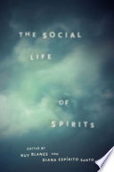 The Social Life of Spirits