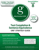 Text Completion   Sentence Equivalence GRE Strategy Guide  2nd Edition