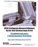 MCSE Configuring Advanced Windows Server 2012 Services Exam 70 412