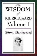 The Wisdom of Kierkegaard
