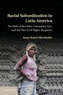 Racial Subordination in Latin America