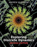 Exploring Discrete Dynamics. 2nd Editiion. the Ddlab Manual To Studying Cellular Automata And