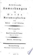 Erklärende Anmerkungen zu Ovids Metamorphosen zum Gebrauche auf Schulen