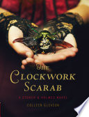 The Clockwork Scarab : free excerpt from the spritiglass charade, the second...