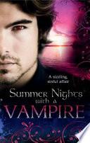 Summer Nights with a Vampire  Vampires in Paradise   Immortal   A Vampire s Vindication   Vampire Lover   Vampire in Her Mysts  Mills   Boon M B