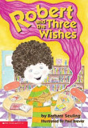 Robert and the Three Wishes