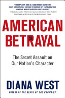 American Betrayal The Demise Of Western Civilization By Looking At