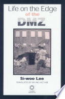 Life On The Edge Of The DMZ : environment and way of life along the dmz,...