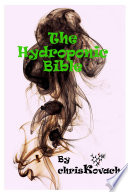 The Hydroponic Bible