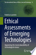 Ethical Assessments of Emerging Technologies