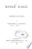 """Ringe Dage ; Interieurer fra halvfjerdserne, af Forfatteren til """"Rønnebaer"""