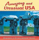 Amazing and Unusual USA