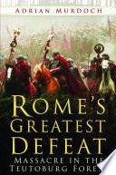 Rome s Greatest Defeat