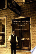To Dakota and Back  The Story of an Orphan Train Rider