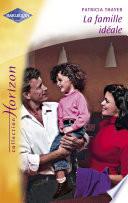 La famille idéale (Harlequin Horizon)