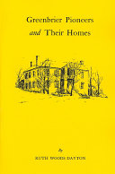 Greenbrier Pioneers and Their Homes