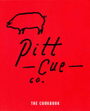Pitt Cue Co  The Cookbook