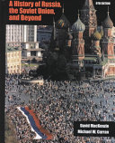 A History of Russia, the Soviet Union, and Beyond