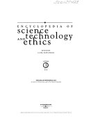 Encyclopedia of Science  Technology  and Ethics