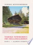 Norske tømmerhus frå mellomalderen 1