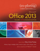Exploring Microsoft Office 2013, Volume 1, First Canadian Edition,