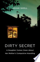 Dirty Secret : mother suffers from the disease. to be...
