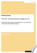 The Law Of International Carriage By Air book