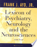 Lexicon of Psychiatry  Neurology  and the Neurosciences