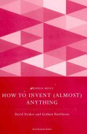 How to Invent (Almost) Anything