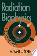 Radiation Biophysics