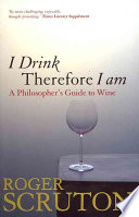 I Drink Therefore I Am : thought with a heady mix...