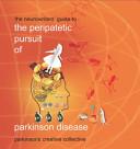 The Peripatetic Pursuit of Parkinson Disease