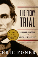 download ebook the fiery trial: abraham lincoln and american slavery pdf epub