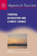 Tourism, Recreation, And Climate Change : between tourism and climate change and is of...