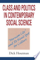 Class And Politics In Contemporary Social Science book