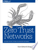Zero Trust Networks : secure as you think. hosts behind...