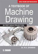 A Textbook of Machine Drawing Book