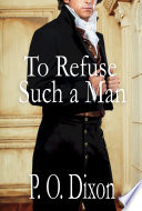 To Refuse Such a Man