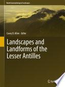 Landscapes and Landforms of the Lesser Antilles