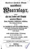 Gottfried Christian Bohns Neueröffnetes Waarenlager