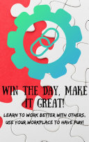 Win The Day Make It Great