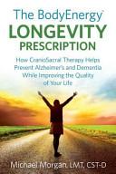 The Bodyenergy Longevity Prescription